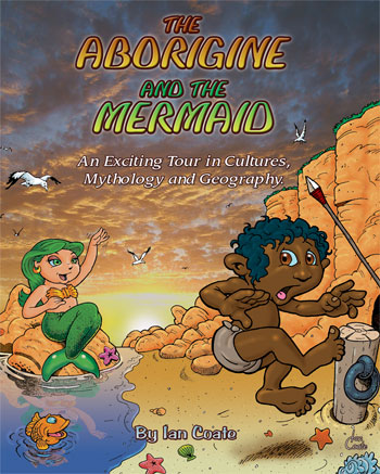 Mermaid and Aboriginal - Children's Book by Ian Coate